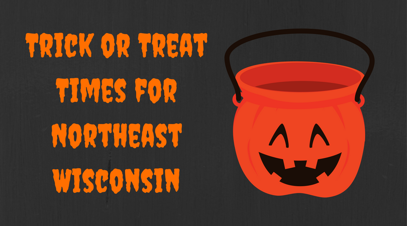 Trick or Treat Times - for Appleton, Neenah, Menasha, and Northeast Wisconsin